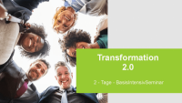 Transformation 2.0 IntensivWochenendSeminar
