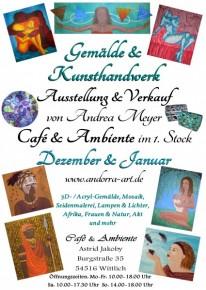 Gemälde und Kunsthandwerk, Ausstellung v. Andrea Meyer im Café Ambiente, Wittlich